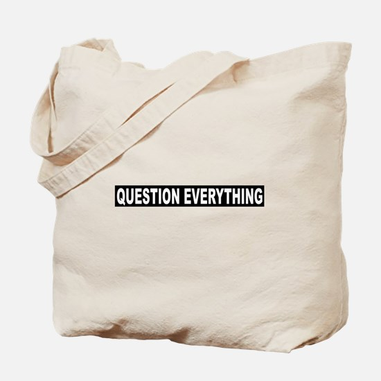 Question Everything - Black Tote Bag