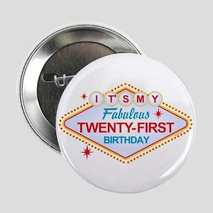 "Las Vegas Birthday 21 2.25"" Button"