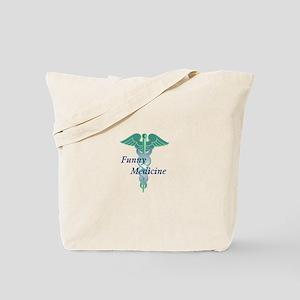 Funny Medicine Tote Bag