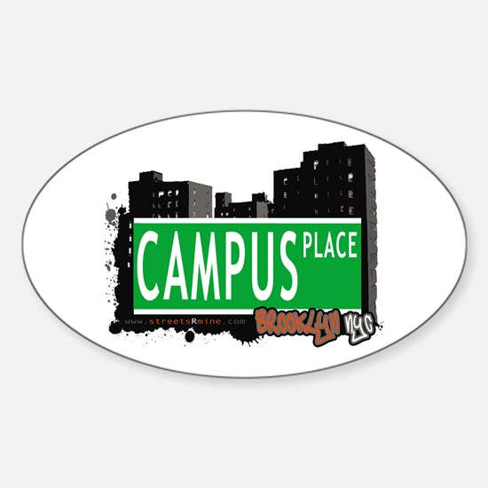 CAMPUS PLACE, BROOKLYN, NYC Oval Decal