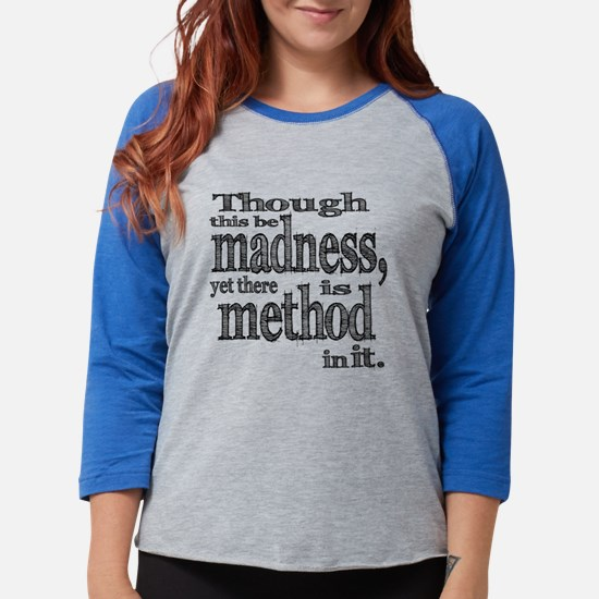 Method in Madness Shakespeare Long Sleeve T-Shirt