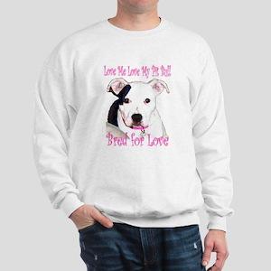 Bred for Love Sweatshirt