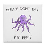Don't eat Feet! (PETA) Tile Coaster