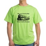 Ship and Travel & By Rail Green T-Shirt