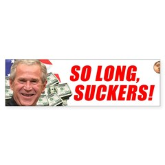 So Long, Suckers Bumper Sticker (50 pk)