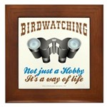 Birdwatching Way of Life Framed Tile