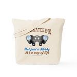 Birdwatching Way of Life Tote Bag