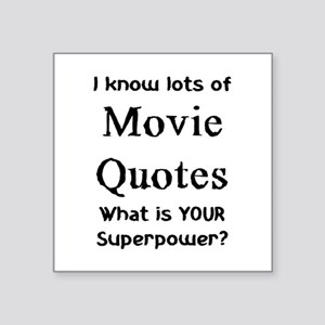 "movie quotes Square Sticker 3"" x 3"""