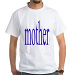364. mother White T-Shirt