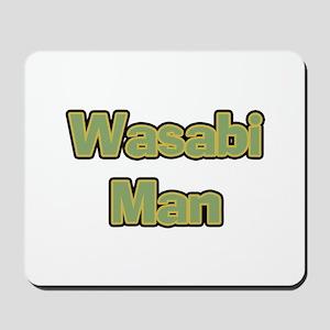 Wasabi Man Mousepad