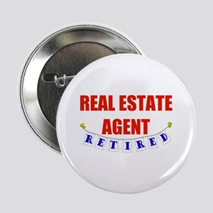 "Retired Real Estate Agent 2.25"" Button"