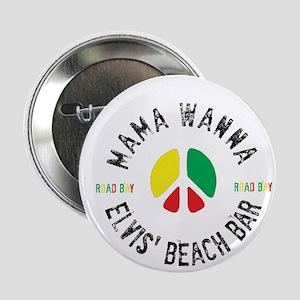 """Round Elvis' Mama Wanna Logo 2.25"""" Button"""