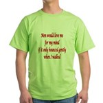 Female mind Green T-Shirt