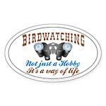 Birdwatching Way of Life Oval Sticker (10 pk)