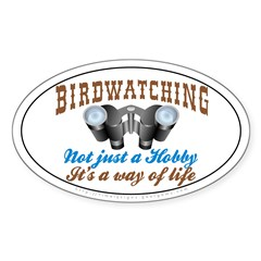 Birdwatching Way of Life Oval Decal