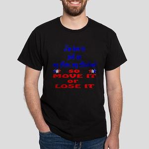 Hero Husband so Move it Dark T-Shirt