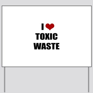 Real Genius - I Love Toxic Waste Yard Sign
