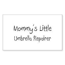 Mommy's Little Umbrella Repairer Sticker (Rectangl