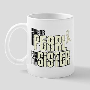 I Wear Pearl For My Sister 6 Mug