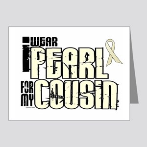 I Wear Pearl For My Cousin 6 Note Cards (Pk of 20)