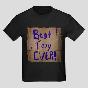 Best. Toy. Ever. Kids Dark T-Shirt