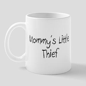 Mommy's Little Thief Mug