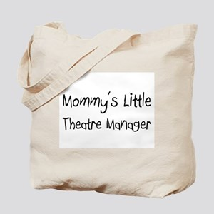 Mommy's Little Theatre Manager Tote Bag
