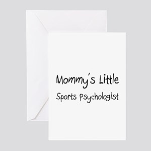 Mommy's Little Sports Psychologist Greeting Cards
