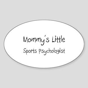 Mommy's Little Sports Psychologist Oval Sticker