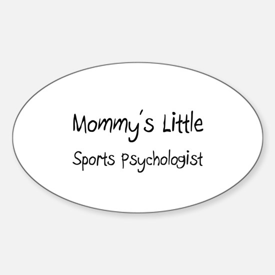 Mommy's Little Sports Psychologist Oval Decal