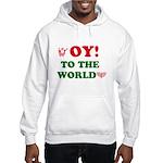 Oy To the World Hooded Sweatshirt