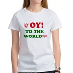 Oy To the World Women's T-Shirt