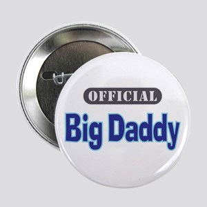 """Official Big Daddy - 2.25"""" Button"""