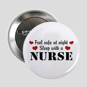 """Feel Safe Sleep with a Nurse 2.25"""" Button"""