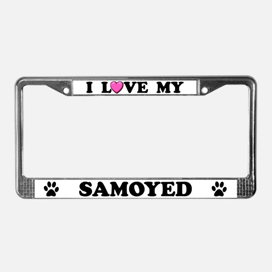 I Love My Samoyed License Plate Frame