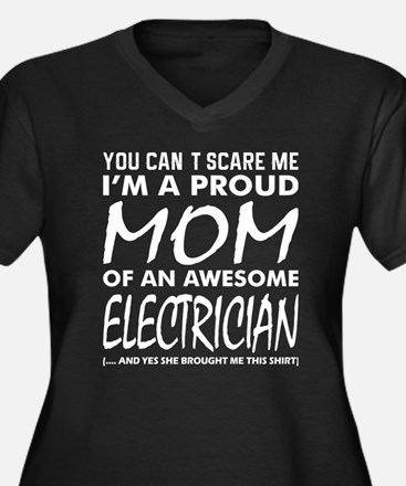 You Cant Scare Me Proud Mom Awes Plus Size T-Shirt