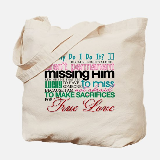 Deployment Why Do I Do It Tote Bag