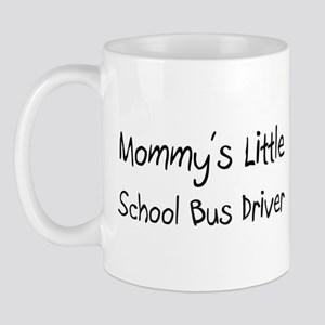 Mommy's Little School Bus Driver Mug