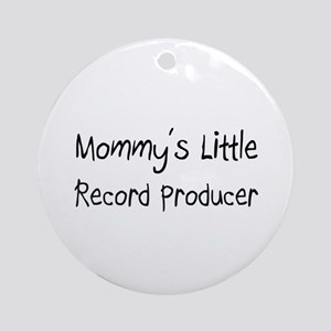 Mommy's Little Record Producer Ornament (Round)