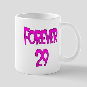 Forever 29 2 Mug
