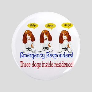 """Three Dog Alert 3.5"""" Button"""