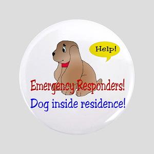 "Single Dog Alert 3.5"" Button"