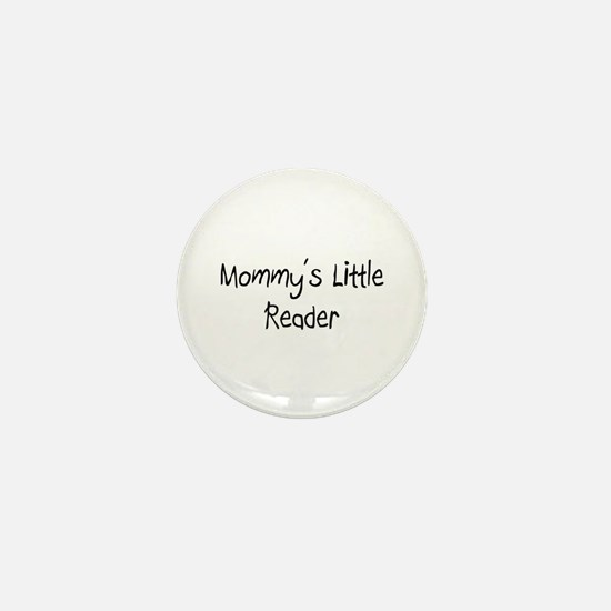 Mommy's Little Reader Mini Button