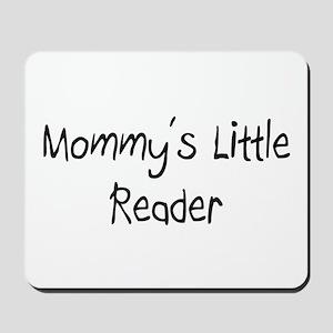 Mommy's Little Reader Mousepad