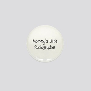 Mommy's Little Radiographer Mini Button