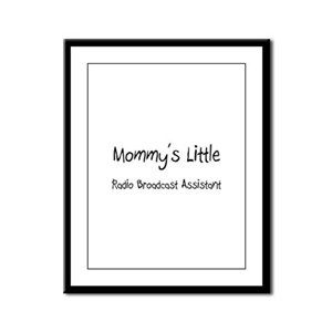 Mommy's Little Radio Broadcast Assistant Framed Pa