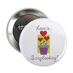 Love Is Scrapbooking 2.25
