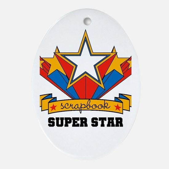 Scrapbook Superstar Oval Ornament