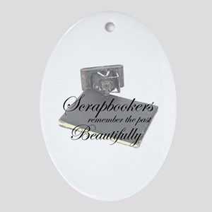 Scrapbookers Remember Beautif Oval Ornament