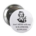 Scrapbooking - Don't Mess 2.25